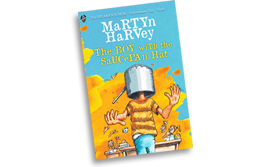 New Book - The Boy with the Saucepan Hat by Martyn Harvey